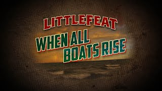 When All Boats Rise - Little Feat