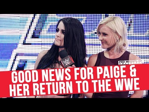 Good News For Paige & Her Return To The WWE