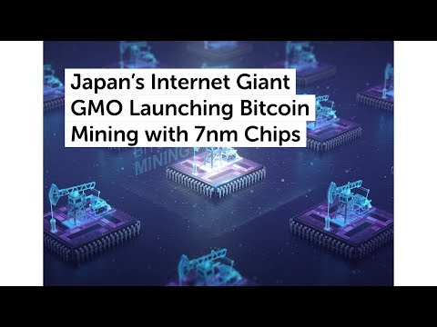 Japan's Internet Giant GMO Launching Bitcoin Mining with 7nm Chips