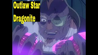 Enjoyed this Outlaw Star - Dragonite video??? Be sure to LIKE & SUBSCRIBE for more uploads. Outlaw Star (星方武侠アウトロースター Seihō Bukyō Autorō Sutā, ...