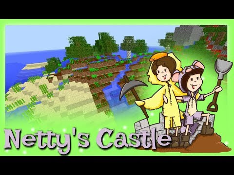 Netty's Castle - FINAL OBJECTIVE {11} ~ Sqaishey