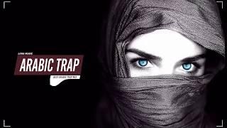 Best of Arabic Trap Music Mix 2018 🏴 Amazing Trap & Bass Music 🔫
