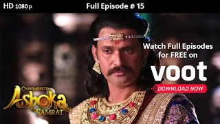 Chakravartin Ashoka Samrat | Season 1 | Full Episode 15