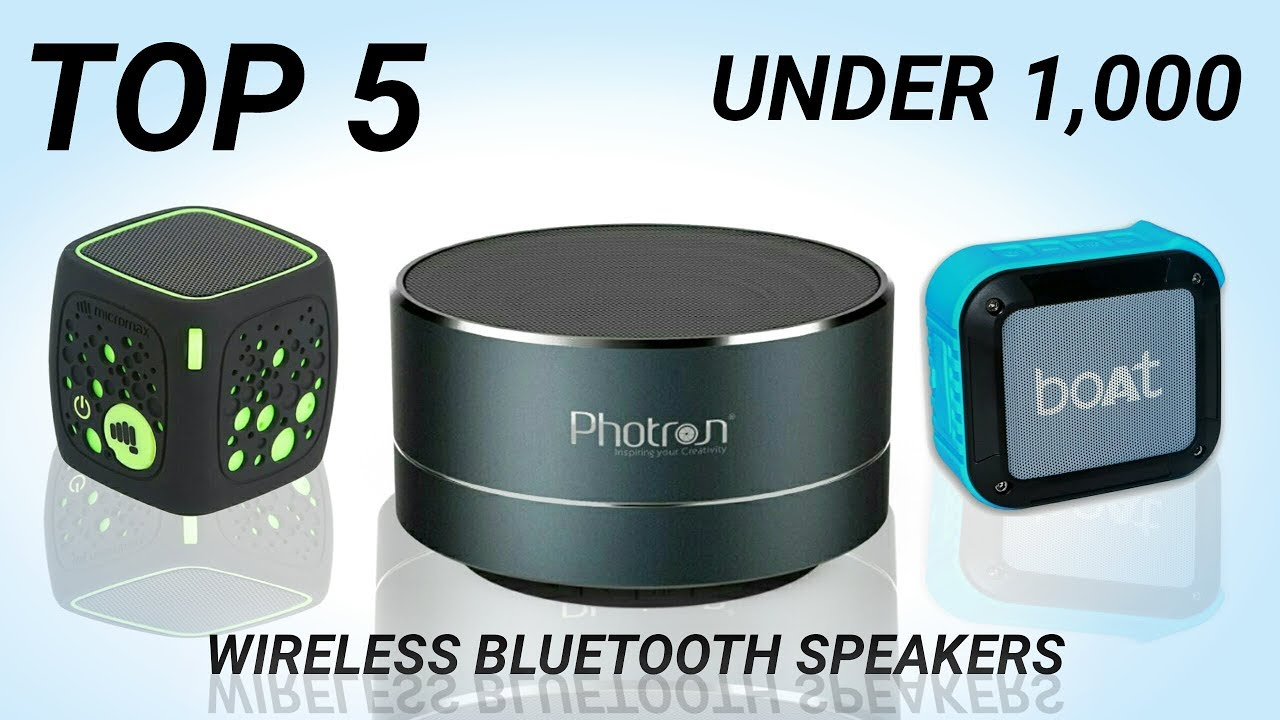 Top 5 Best Portable Wireless Bluetooth Music Speakers Under 1000 In India With Price In 2018 Youtube