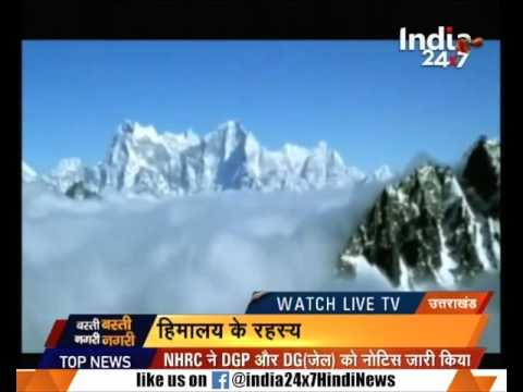 Special report on the mysteries of Himalaya