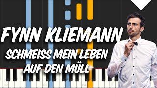 Fynn Kliemann - Schmeiß mein Leben auf den Müll Piano Tutorial