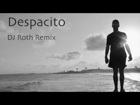 Despacito (DJ Roth Remix)