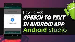 Tube uz -Android Studio Tutorial - How to Add Speech to Text in