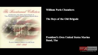 William Paris Chambers, The Boys of the Old Brigade