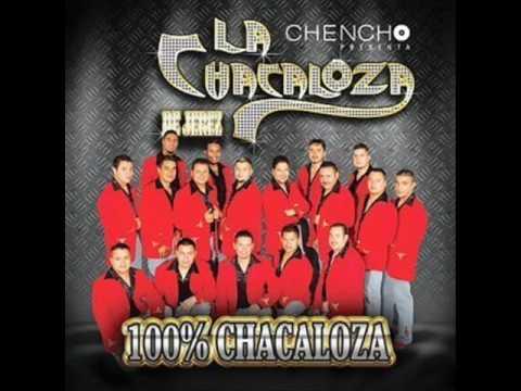 Siempre Que Me Emborracho - Banda La Chacaloza