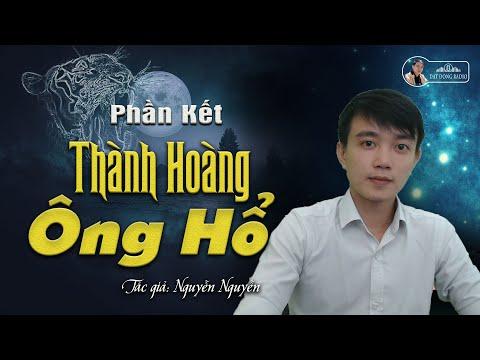 #Kết - Thành Hoàng Ông Hổ   Truyện Ma Dân Gian Nguyễn Huy Kể - Đất Đồng Radio