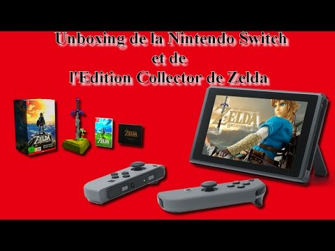 [Rediff] Unboxing Live de la Nintendo Switch et de l'Edition Collector de Zelda