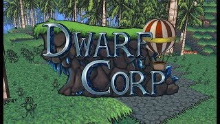 Rimworld Meets Gnomoria! - DwarfCorp Gameplay Impressions
