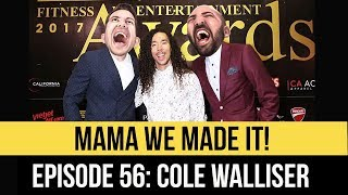 Baixar Mama We Made It! Episode 56: Cole Walliser