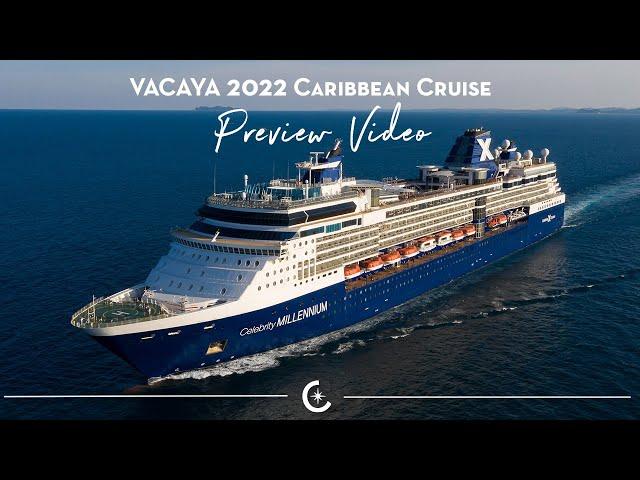 VACAYA 2022 CARIBBEAN CRUISE Preview