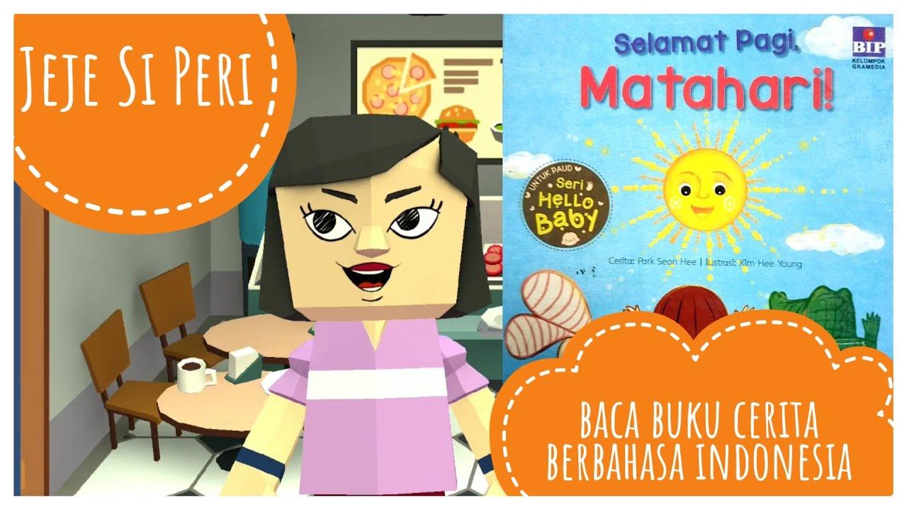 Selamat Pagi Matahari Membaca Cerita Bahasa Indonesia