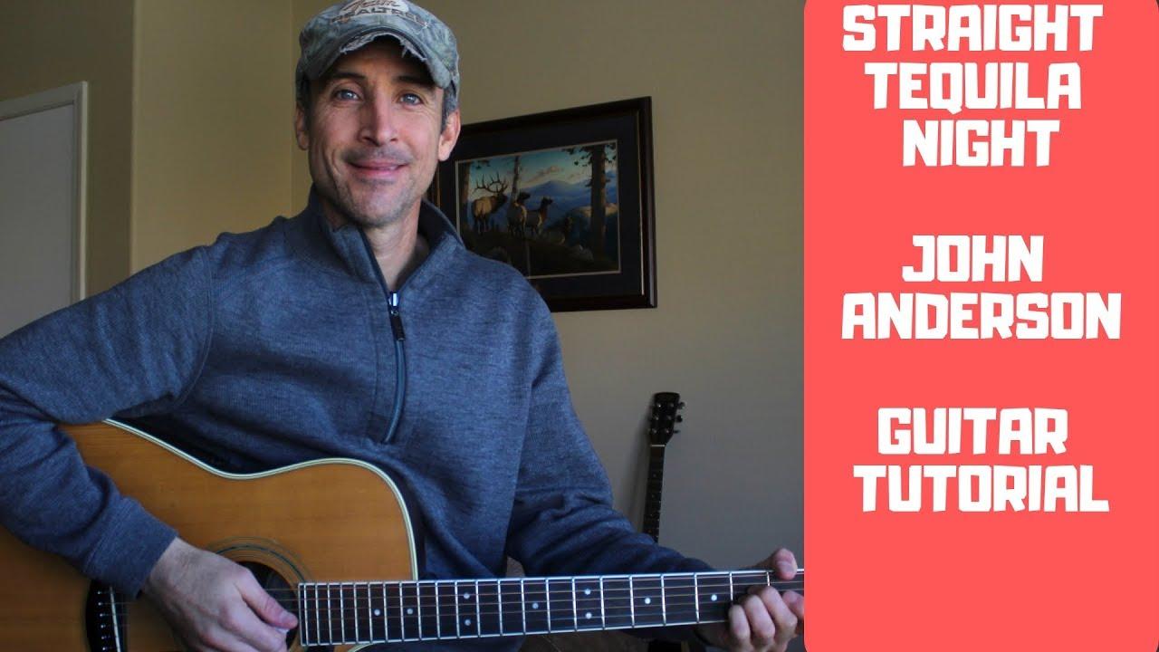 Straight Tequila Night   John Anderson   Guitar Tutorial