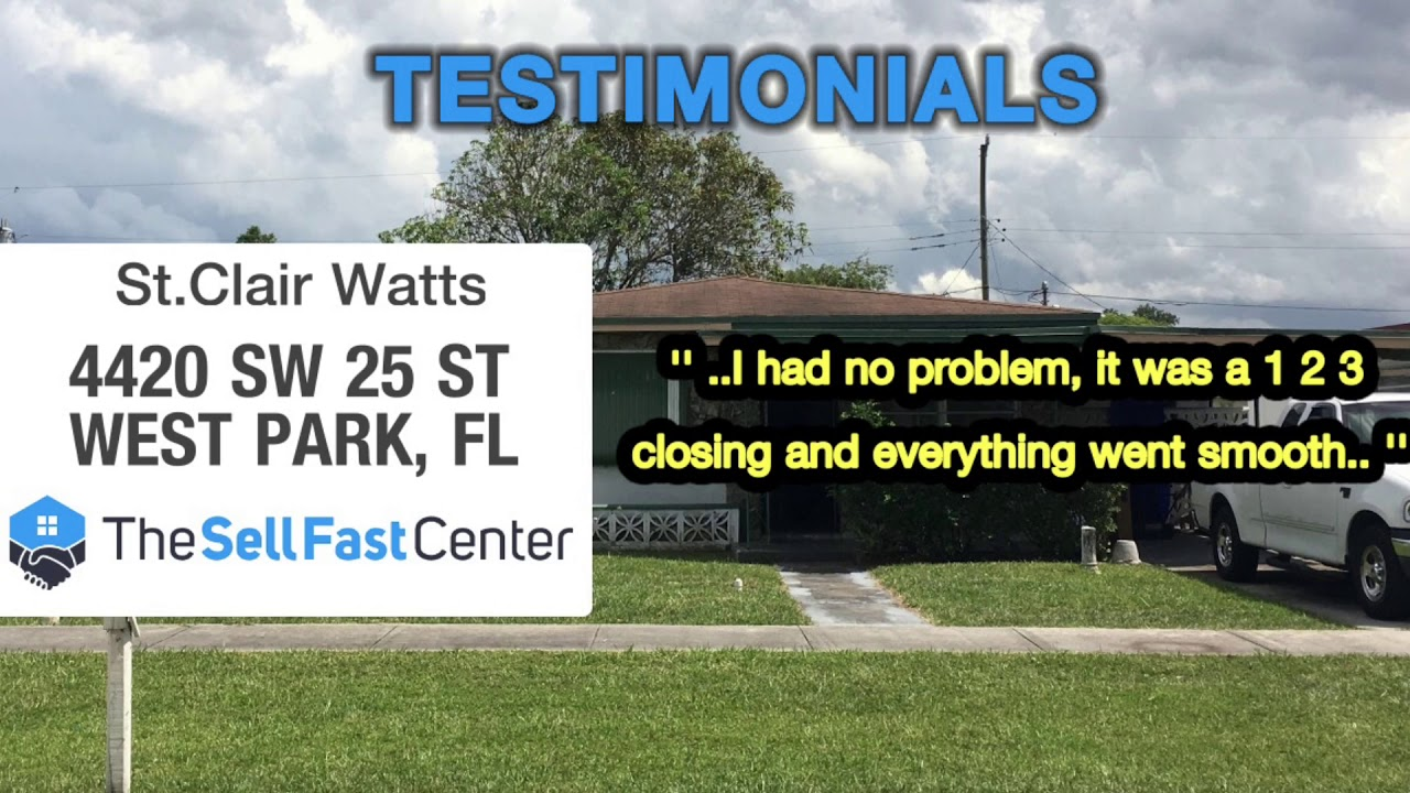 Testimonial: St Clair Watts, West Park FL | The Sell Fast Center
