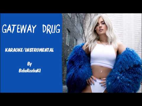 Bebe Rexha - Gateway Drug Karaoke / Instrumental with lyrics