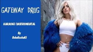 Bebe Rexha - Gateway Drug Karaoke / Instrumental with lyrics