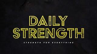 Daily Strength | Pastor Melinda Knight | Week 1