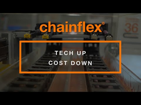 chainflex® - Tech Up Cost Down