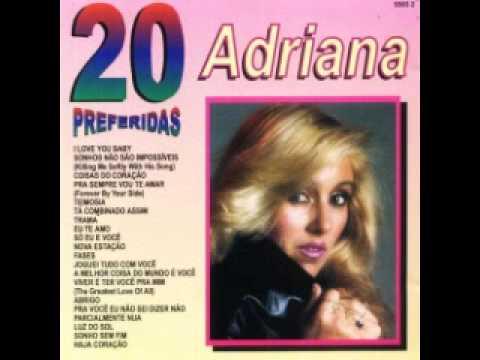 Adriana 20 sucessos