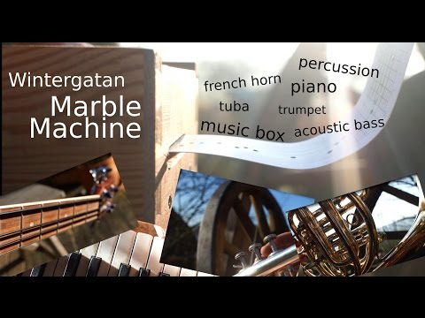 Wintergatan Marble Machine - multiple instruments cover (music box & co)