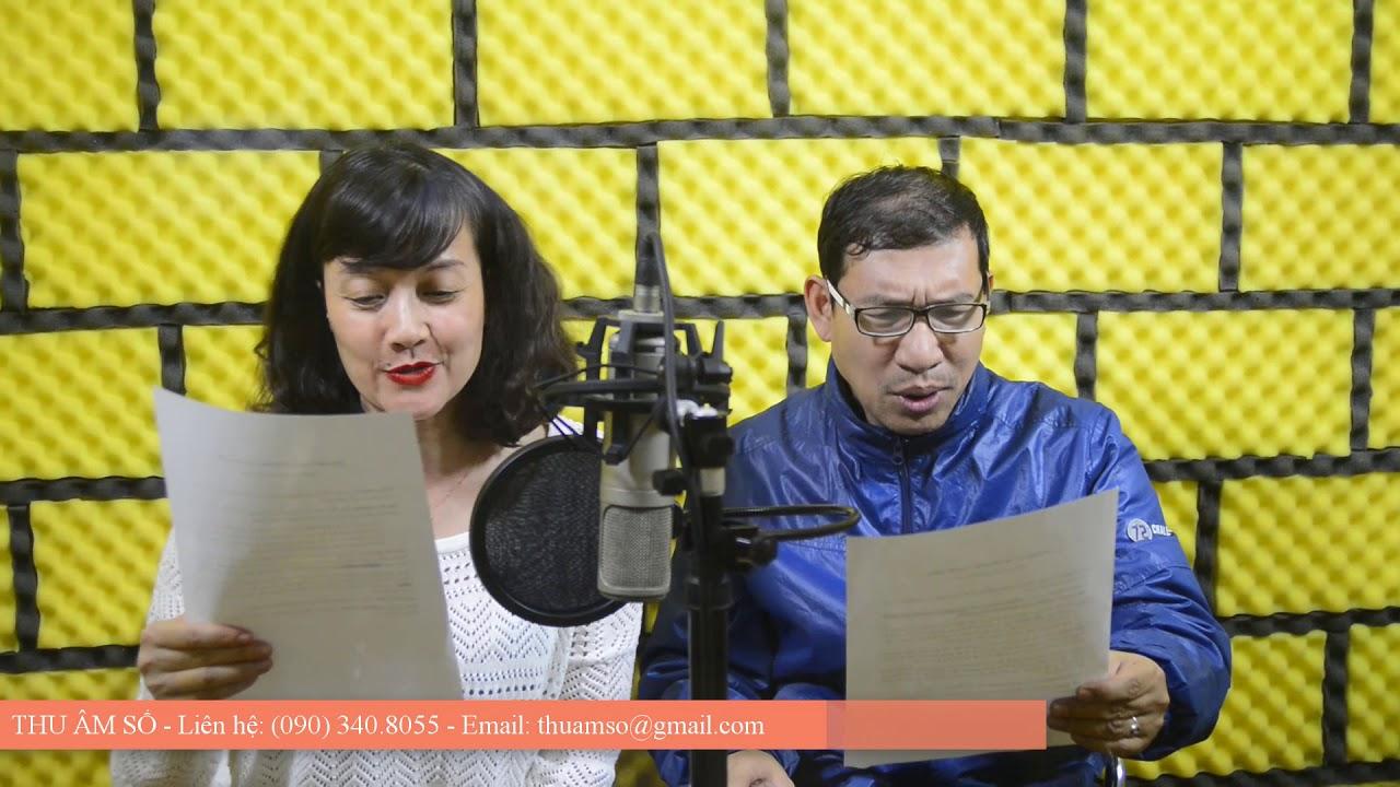 Thu âm quảng cáo với các nghệ sỹ nổi tiếng Quang Thắng, Vân Dung