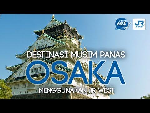 destinasi-di-osaka-menggunakan-jr-west-kansai-area-pass