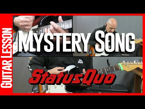 Mystery Song By Status Quo - Guitar Lesson