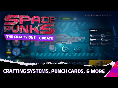 """Space Punks  """"The Crafty One""""  Update"""