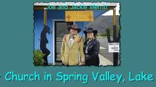 Looking for a Cowboy Church in Lake County California ?  Spring Valley Cowboy Church is Here !