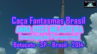 Ana Rosa Milagreira Botucatu investigação Caça Fantasmas Brasil