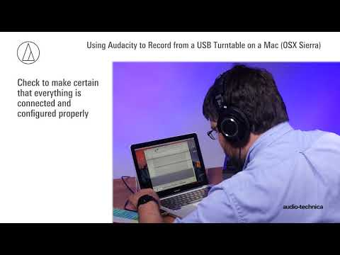 Audacity | Record From Turntable On A Mac (OS X Sierra And Newer)