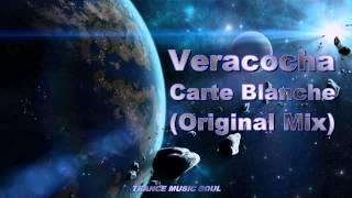 Veracocha - Carte Blanche (Original Mix) HD