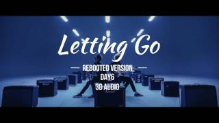 Video Letting Go (Rebooted Ver.)- DAY6 3D (please use earphones) download MP3, 3GP, MP4, WEBM, AVI, FLV Januari 2018