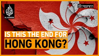 Is Hong Kong's autonomy dead?   The Stream