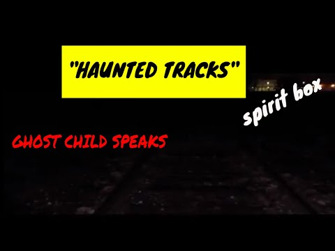 PARANORMAL EXPERIMENT @ THE HAUNTED ABANDONED TRACKS