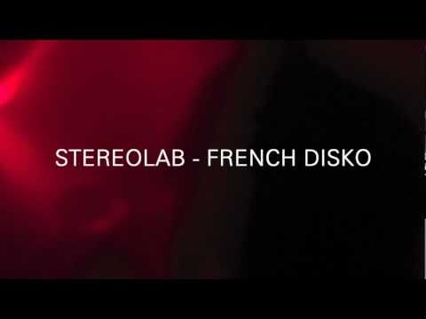 Stereolab - French Disco mp3
