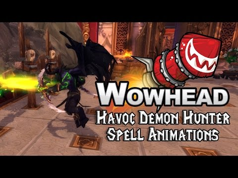 [Legion] Havoc Demon Hunter Spell Animations