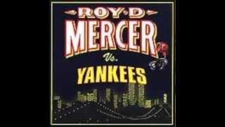 Roy D. Mercer Roadie Rage
