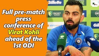 Watch: Virat Kohli's full press conference ahead of first ODI   Australia vs India