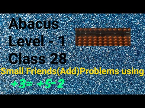 Abacus(Level 1) +3 Small Friends(Add)Problems