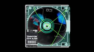 Tantok - Hour Glass (Lucky Choice remix)