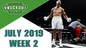 Boxing KnockoutsJuly 2019 Week 2
