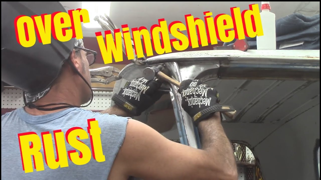 Repair Rust Above Windshield Cab Roof Chevy C10 Youtube