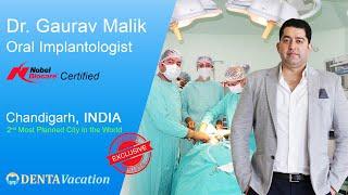 Best Dentist and  mplant Clinic in Chandigarh  ndia  Dr. Gaurav Malik