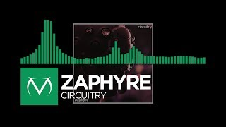 [Glitch Hop] - zaphyre - Circuitry