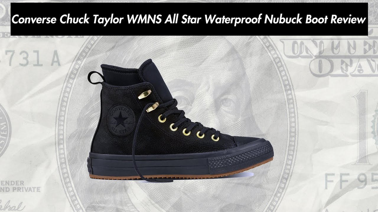 b8fe5c748735 Converse Chuck Taylor WMNS All Star Waterproof Nubuck Boot 557945C Review